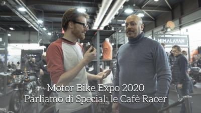 Motor Bike Expo 2020, parliamo di Special: le Cafè Racer