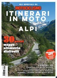 È in edicola lo Speciale Itinerari in moto - Alpi