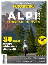"""Itinerari in moto – Alpi 2021"" è in edicola"
