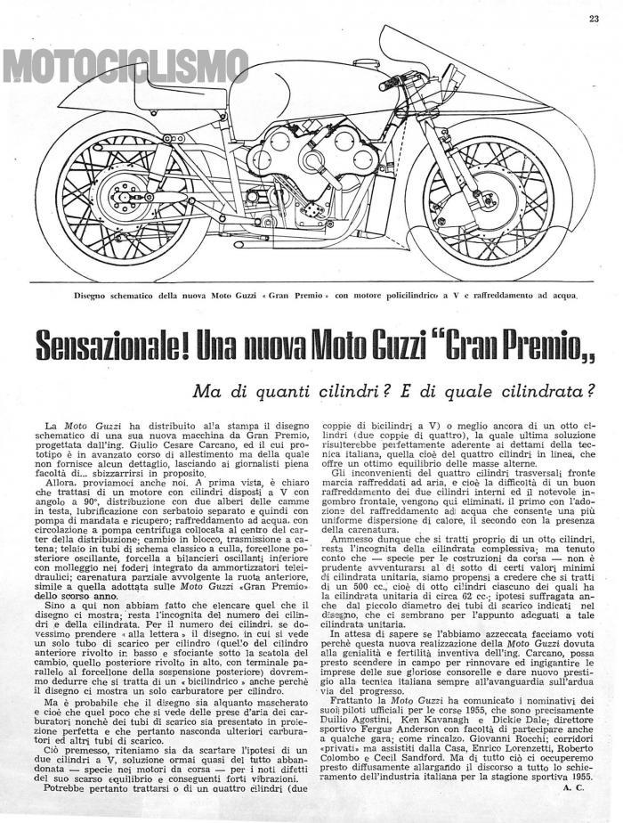 Moto Guzzi 8 cilindri GP 500: la pagina di Motociclismo del 12 febbraio 1955 dove si annuncia la nuova Moto Guzzi da GP. Il disegno era arrivato in redazione senza nessuna spiegazione su cilindrata e numero cilindri: l'azienda di Mandello sfidava i giornalisti a scoprire il segreto del motore.