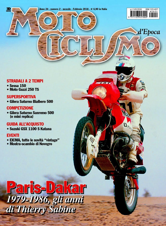 In copertina Gaston Rahier con la BMW, immagine simbolo per andare a scoprire il dossier relativo alla Paris-Dakar, giunta oggi alla 40° edizione.
