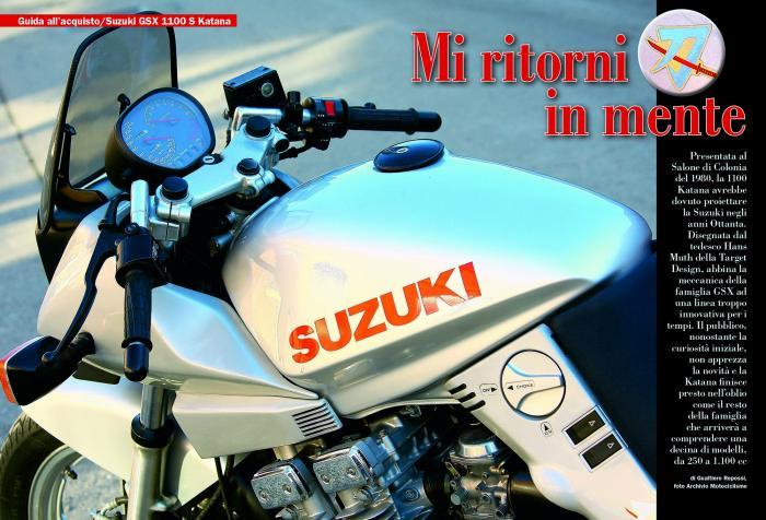 Questo mese la Guida all'acquisto è dedicata ad una moto molto particolare, ovvero la Suzuki GSX 1100 S Katana. Presentata nel 1980 e caratterizzata da un design assolutamente innovativo che non incontrò all'epoca i gusti del grande pubblico, la Katana viene oggi rivalutata proprio per la sua particolare e unica immagine